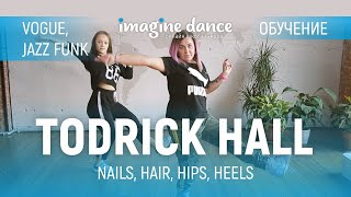 Todrick Hall - Обучение | by Алена Blaze. Vogue / Jazz funk для начинающих. Видео урок танца