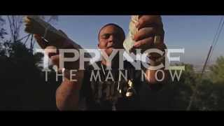 T.Prynce - The Man Now