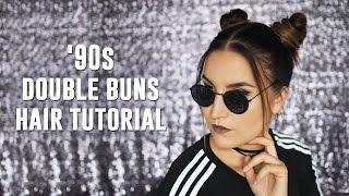 '90s Double Buns // Space Buns // Ysärinutturat