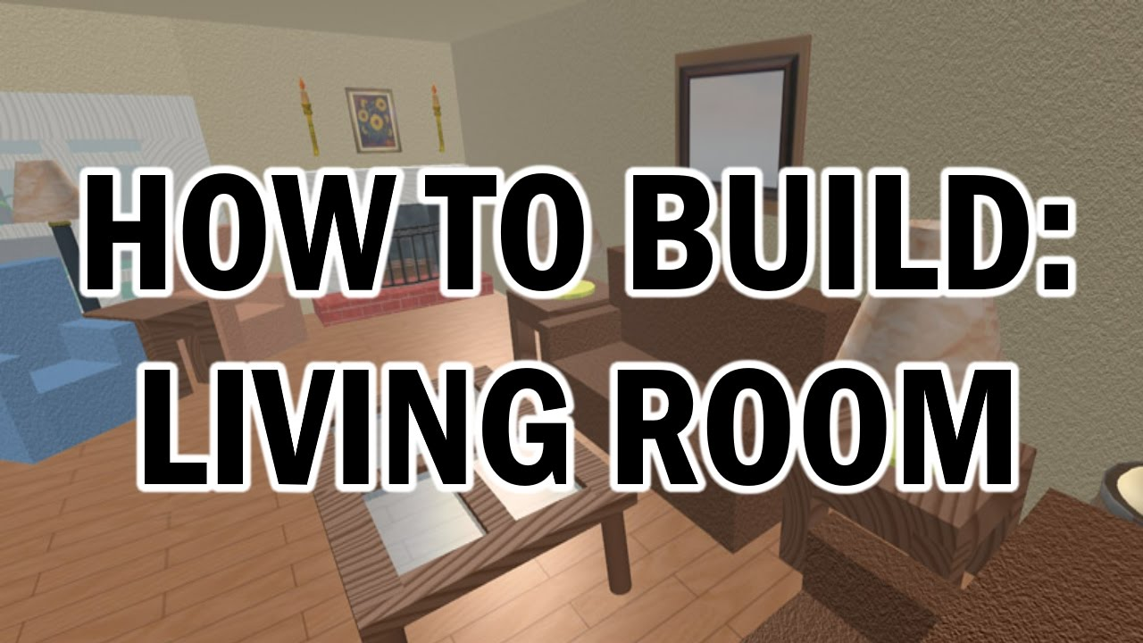 build living room furniture wall decor sets how to roblox youtube