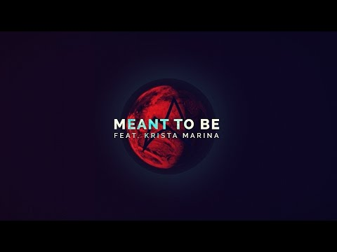 Arc North Ft. Krista Marina - Meant To Be  [Official Video]