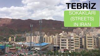 Tebriz İran Sokakları (Tabriz Streets in Iran) Part-3