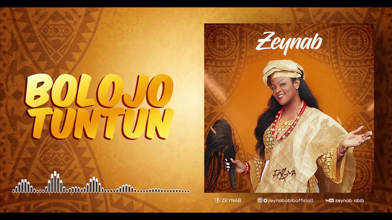 Download ZEYNAB - BOLOJO TUNTUN