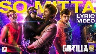 Gorilla So Mitta Tamil Lyric Jiiva Shalini Pandey Sam C S