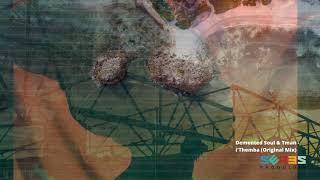 Demented Soul & Tman - i'Themba (Original Mix) [PREMIERE]