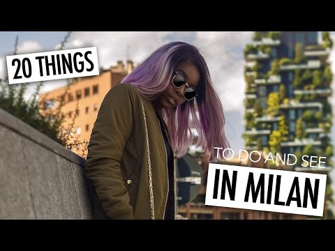 20 THINGS TO DO AND SEE IN MILAN (THAT AREN'T DUOMO AND GALLERIA)