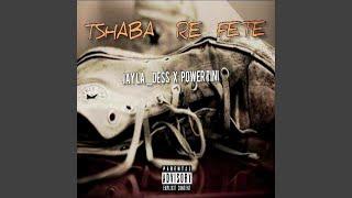 Tshaba Re Fete