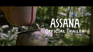 Assana Official Trailer