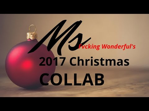Ms. Fvcking Wonderful's 2017 Christmas Collab