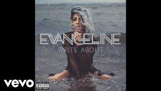 Evangeline - Write About