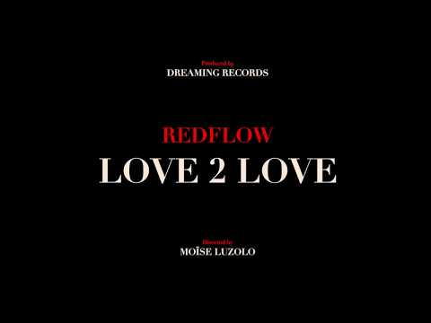 Redflow -  LOVE 2 LOVE - Part.1