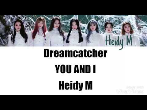 Dreamcatcher — YOU AND I ( ADAPTACION PARA COVER ESPAÑOL )