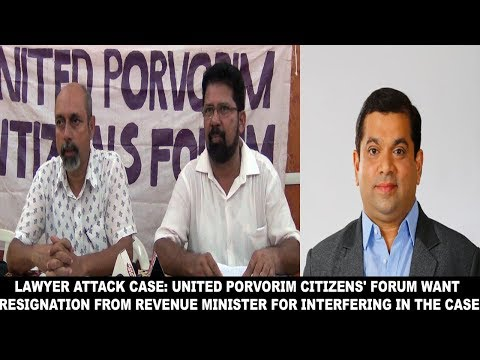 Lawyer Attack Case: United Porvorim Citizens' Forum Want  Resignation From Revenue Minister