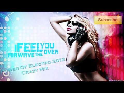 Power Of Electro 2012 [Crazy Mix]