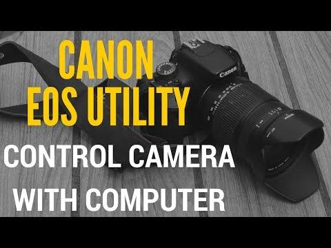 Canon EOS Utility - Điều Khiển Máy ảnh Canon Bằng Máy Tính
