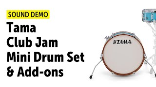 Tama Club Jam Mini Drum Set & Add-ons - Sound Demo