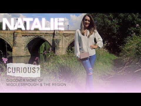 Natalie explores Middlesbrough and the region