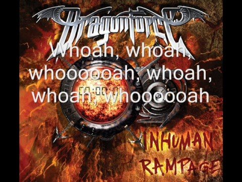 Dragonforce  Through the Fire and FlamesLyrics
