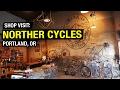 Shop Visit: Norther Cycles - A Randonneuring Paradise