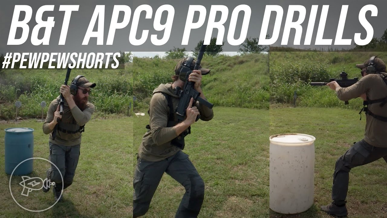 B&T APC9 Pro Drills! [Pew Pew Shorts]