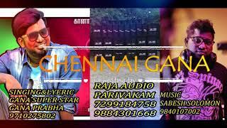 Gambar cover Chennai gana || GANA PRABHA HD AUDIO SONG