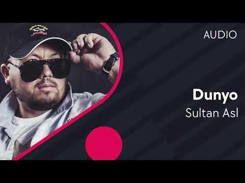 Sulton Asl - Dunyo