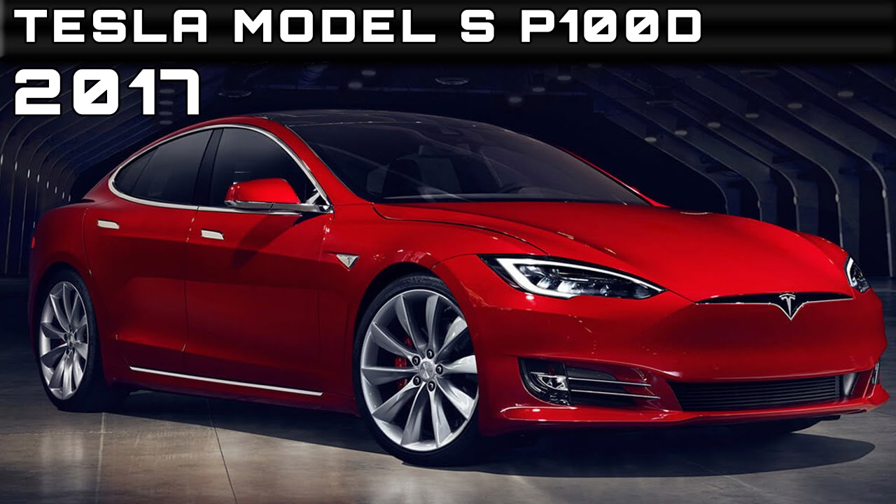 2017 Tesla Model S P100D Review Rendered Price Specs Release Date