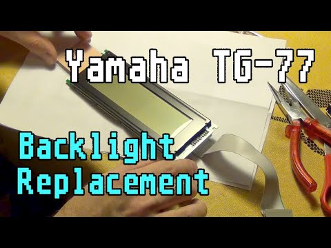 Yamaha TG-77 Backlight panel replacement