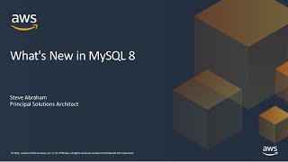 What's New in MySQL 8 - AWS Online Tech Talks