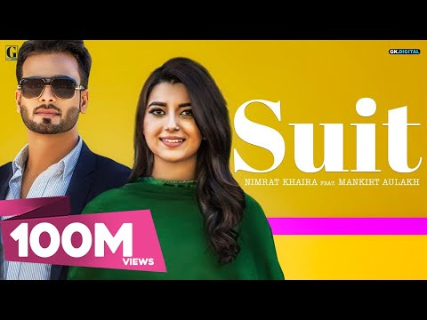 Thumbnail: SUIT (Full Song) Nimrat Khaira Ft Mankirt Aulakh |Sukh Sanghera| Preet Hundal | Latest Punjabi Songs