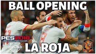 BALL OPENING PES 2018 MYCLUB ESPAÑOL - BALL OPENING DE LA SELECCIÓN ESPAÑOLA!