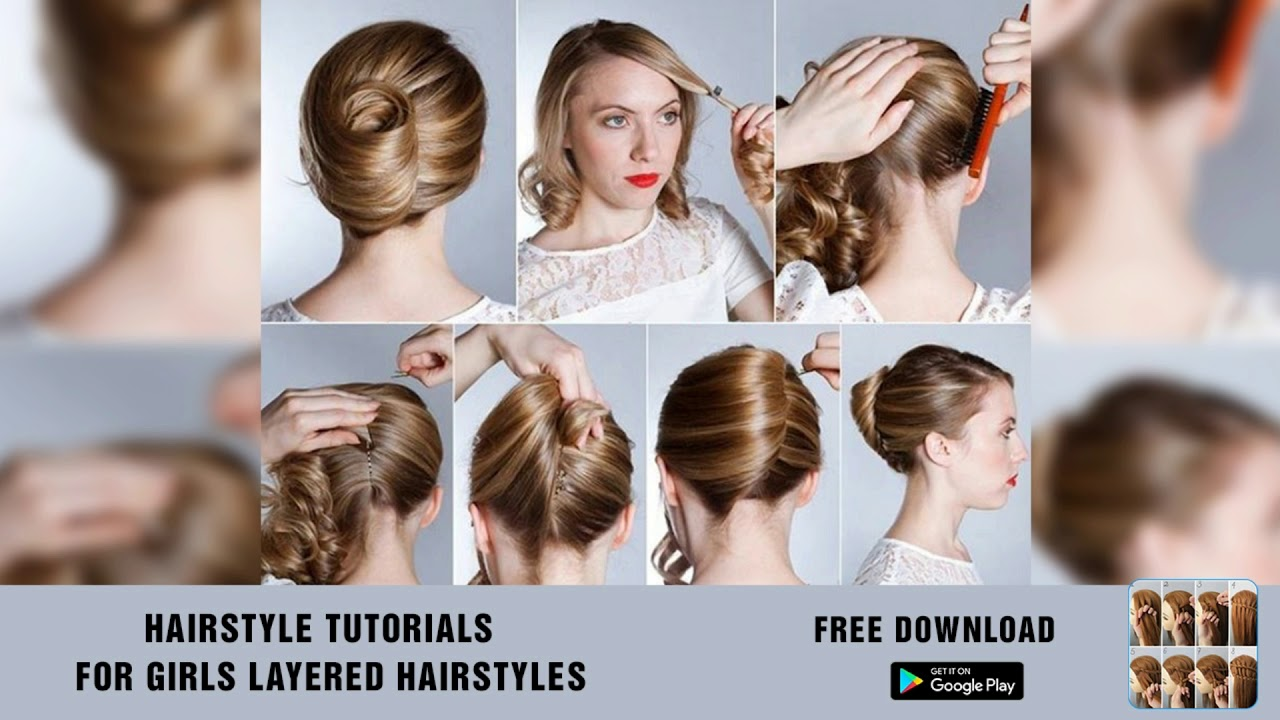 hairstyle tutorials for girls layered hairstyles app video 2018