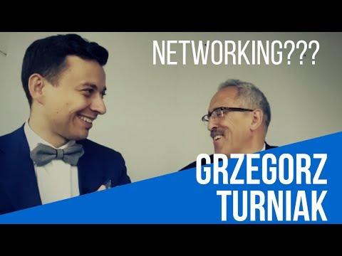 Czym jest networking - rozmowa Marcina Osman z Grzegorzem Turniakiem