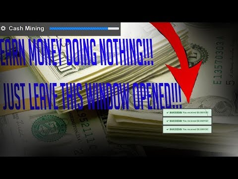 MAKE MONEY DOING NOTHING! | Cash Mining | Passive Income!