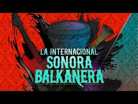 La Internacional Sonora Balkanera - Opa!