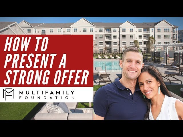 Presenting a Strong Multifamily Offer