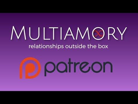 Multiamory Patreon Video