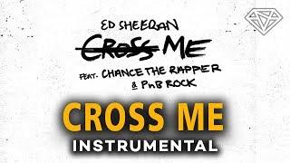 Ed Sheeran – Cross Me (Instrumental) [Reprod. By Diamond Style]
