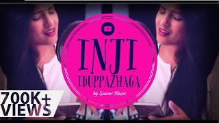 Inji iduppazhagi - Cover by Saumi