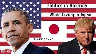 Politics in America While Living in Japan (2018 Midterm Election)
