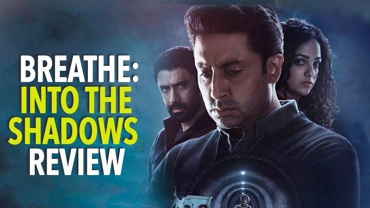 Breathe: Into The Shadows Review | Abhishek Bachchan | Nithya Menen | Amit Sadh