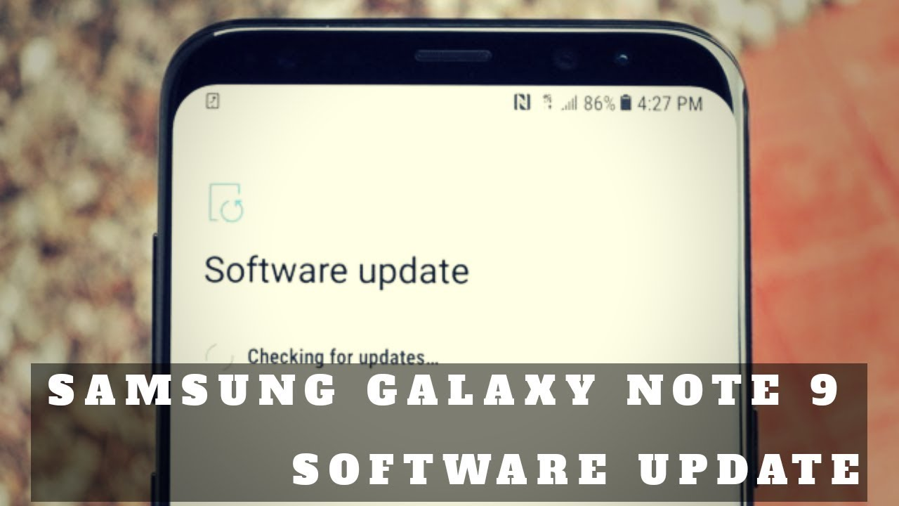 How to Update Software in Samsung Galaxy Note 9