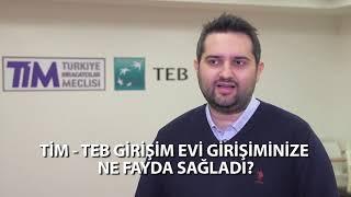Türkiye'nin En Kapsamlı ve En Yaygın Girişimcilik Ailesi TİM-TEB Girişim Evi