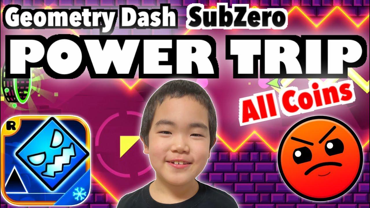 Geometry Dash SubZero【POWER TRIP】(All Coins) ジオメトリーダッシュ