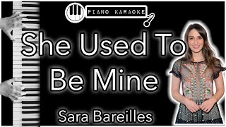 She Used To Be Mine - Sara Bereilles - Piano Karaoke Instrumental