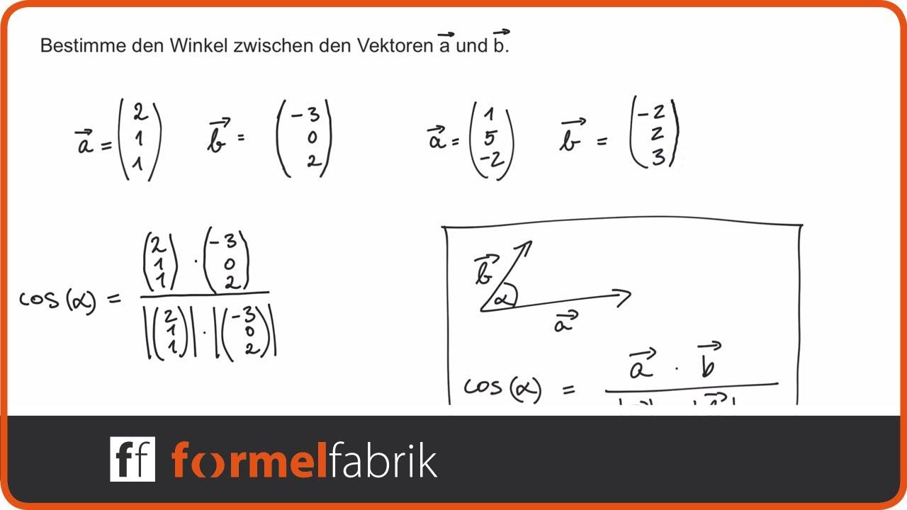 vektorrechnung: winkel zwischen zwei vektoren - youtube