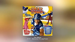01 LazyTown CD UK The Album Welcome To LazyTown