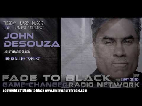 Ep. 624 FADE to BLACK Jimmy Church w/ John DeSouza : The Real X-Files : LIVE