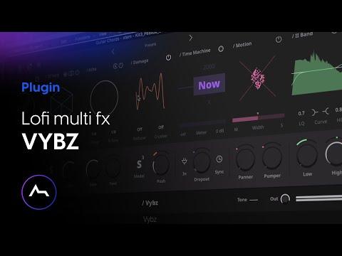 Vybz Lofi Multi FX Plugin by Thenatan - ultimate all-purpose effect modules