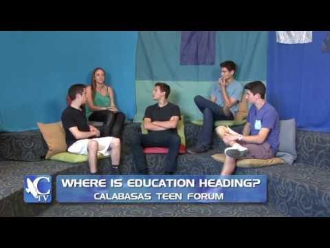 Calabasas Teen Forum - Where is Education Heading?